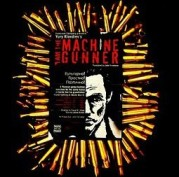 Yury Klavdiev's I AM THE MACHINE GUNNER